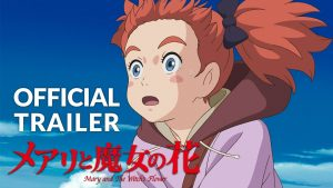 Mary and The Witch's Flower Trailer #1 (Official) (BQ)