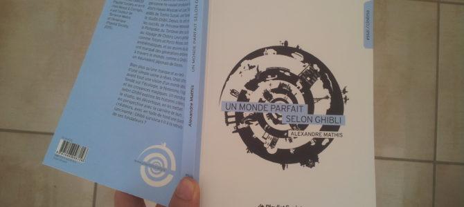 Livre : Mon avis sur Un monde parfait selon Ghibli d'Alexandre Mathis