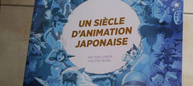 Mon avis sur le livre Un siècle d'animation japonaise